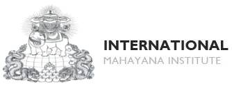International Mahayana Institute - Welcome!